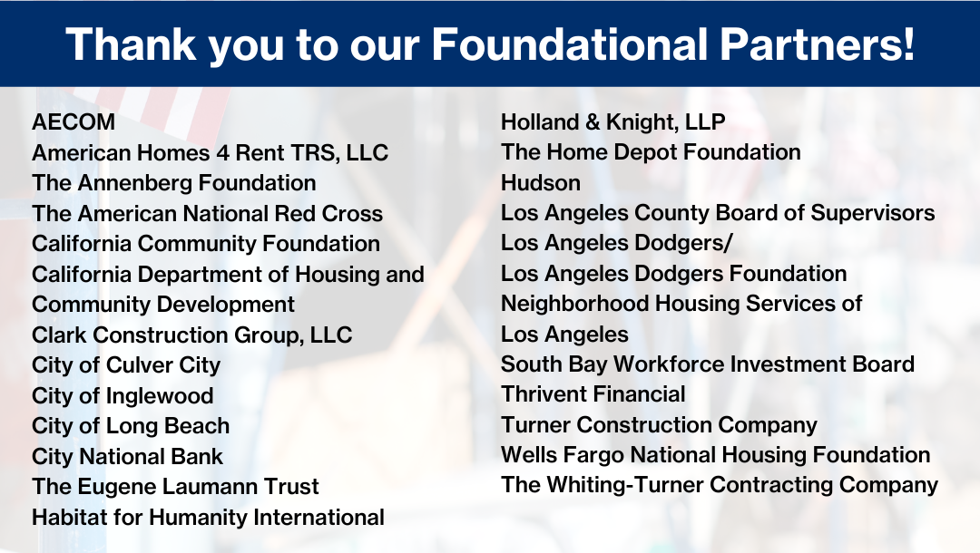 A list of our Foundational Partners for our Veteran's Build